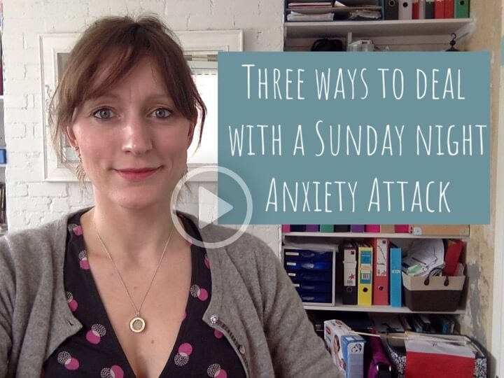 Dealing with a Sunday night Anxiety Attack