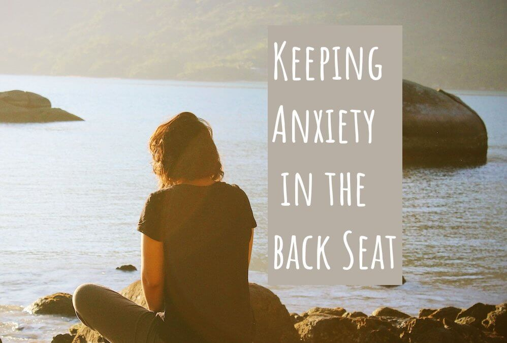 Keeping Anxiety in the Back Seat 🚙